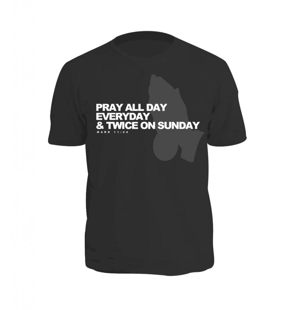 Pray All Day Shirt