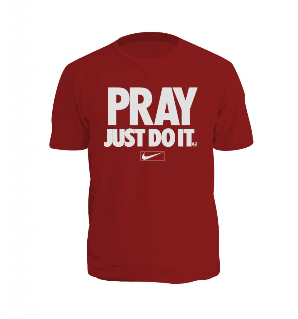 Pray Just Do It Shirt