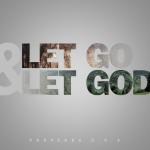 ChristArt – Let Go & Let God