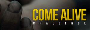 Come Alive Challenge