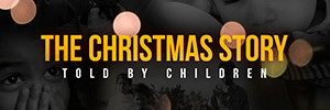 The Christmas Story by Children